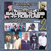 Play & Download Ballers, Thugs –n- Hustlas Volume 2 by Various Artists | Napster