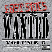 East Sides Most Wanted Volume Five by Various Artists