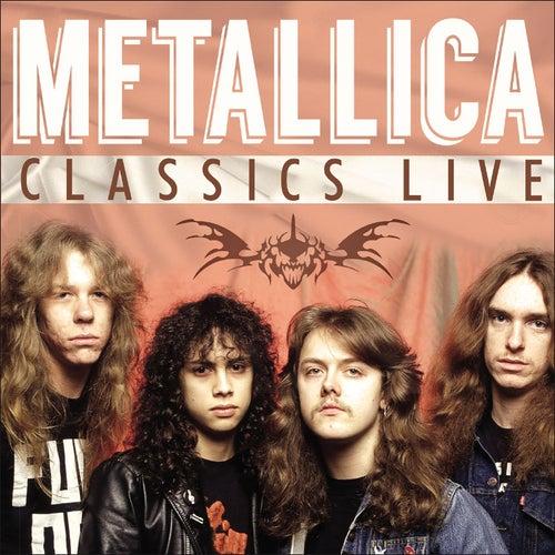 Classics Live (Live) by Metallica