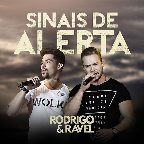 Sinais de Alerta de Rodrigo & Ravel