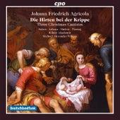 Agricola: Die Hirten bei der Krippe by Various Artists