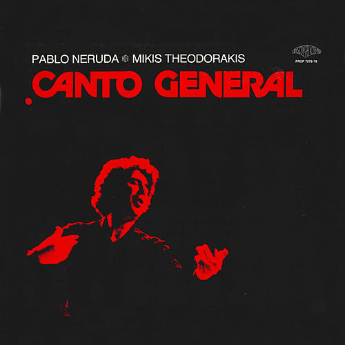 Canto General by Maria Farantouri (Μαρία Φαραντούρη)