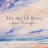 The Art of Being by Fiona Kernaghan