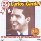 25 Sucesos: Carlos Gardel by Carlos Gardel