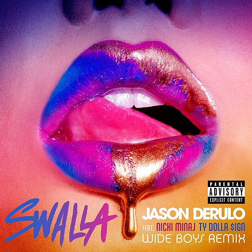 Swalla (feat. Nicki Minaj & Ty Dolla $ign) (Wideboys Remix) by Jason Derulo