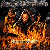 Play & Download Savage Souls by Mystic Prophecy | Napster