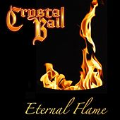 Eternal Flame von Crystal Ball