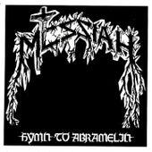 Hymn to Abramelin by Messiah