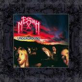 Underground by Messiah