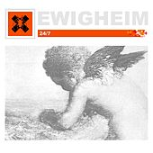 Play & Download 24/7 by Ewigheim | Napster