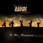 A Mi Manera by Mariachi Divas De Cindy Shea