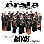 Órale by Mariachi Divas De Cindy Shea