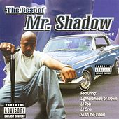 The Best of Volume 2 by Mr. Shadow
