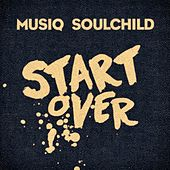 Start Over by Musiq Soulchild