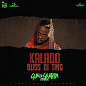 Buss di Ting - Single by Kalado