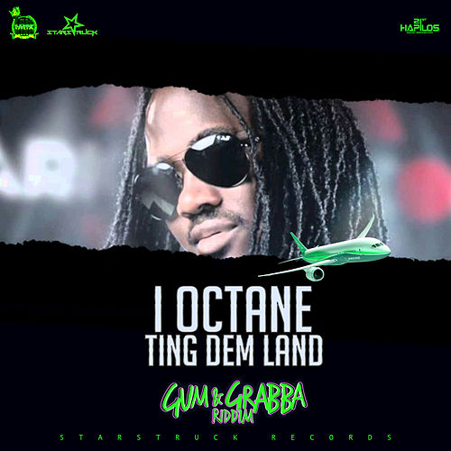 Ting Dem Land - Single by I-Octane