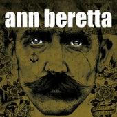 Ann Beretta by Ann Beretta