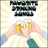 Play & Download Favorite Drinking Songs by Various Artists | Napster