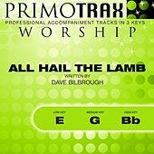 All Hail the Lamb (Worship Primotrax) [Performance Tracks] - EP by Various Artists