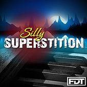 Play & Download Silly Superstition by Andre Forbes | Napster