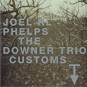Customs by Joel R.L. Phelps
