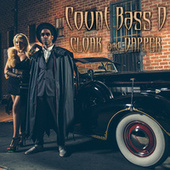 Cloak and Dapper by Count Bass D