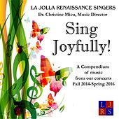 Play & Download Sing Joyfully by La Jolla Renaissance Singers | Napster