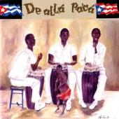 De Alla Pa'ca by Various Artists