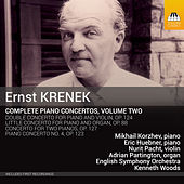 Krenek: Complete Piano Concertos, Vol. 2 by Various Artists