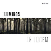In Lucem by Luminos