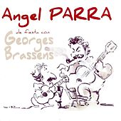 De Fiesta Con Georges Brassens by Angel Parra