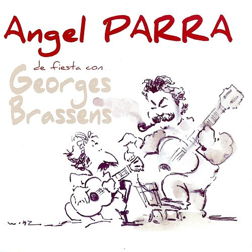 Play & Download De Fiesta Con Georges Brassens by Angel Parra | Napster