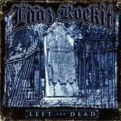 Left for Dead by Laaz Rockit