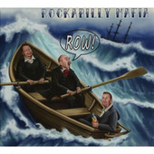 Row! de Rockabilly Mafia