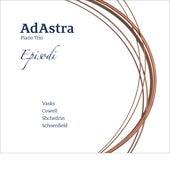 Episodi by AdAstra Piano Trio