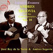 Andres Segovia and His Contemporaries Vol. 10 by Various Artists