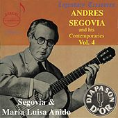 Segovia and His Contemporaries - Vol. 4 by Various Artists