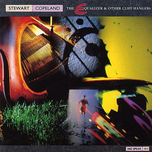 Play & Download The Equalizer & Other Cliffhangers by Stewart Copeland | Napster