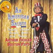 Play & Download An American Salute by Arthur Fiedler | Napster
