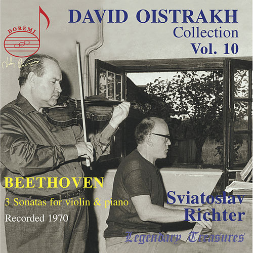 Play & Download Oistrakh Collection, Vol. 10: Beethoven with Richter by David Oistrakh | Napster