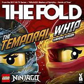 The Temporal Whip by The Fold