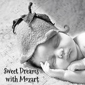 Sweet Dreams with Mozart – Baby Music, Deep Sleep, Peaceful Mind, Relaxation Lullabies to Bed, Classical Music at Goodnight by Baby Sleep Music Dreamland