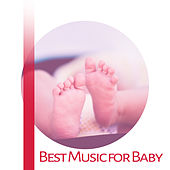 Best Music for Baby – Educational Songs for Kids, Focus, Brilliant Music, Build Your Baby IQ by Classic Playlist Club