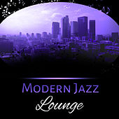 Modern Jazz Lounge – Jazz Instrumental, Ambient Jazz, Classic Jazz by Gold Lounge