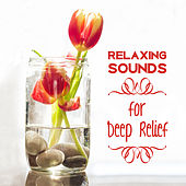 Relaxing Sounds for Deep Relief – Spa Music, Peaceful Music for Body, Calm Down, Soft Melodies, Relaxation Wellness, Nature Sounds, Pure Massage by Massage Tribe