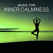 Music for Inner Calmness – Relaxing Music to Calm Down, Stress Relief, Mind Harmony, Peaceful Sounds by Relaxing Sounds of Nature