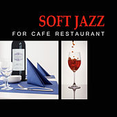Soft Jazz for Cafe Restaurant – Calming Sounds to Relax, Peaceful Music, Shades of Piano Jazz by Relaxing Classical Piano Music