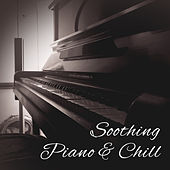 Soothing Piano & Chill – Restaurant Jazz, Ambient Music, Best Smooth Jazz for Relaxation, Gentle Piano, Mellow Jazz by Piano Love Songs