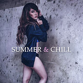 Play & Download Summer & Chill – Relax on the Beach, Pure Waves, Stress Free, Sensual Chill Out Music, Peaceful Sounds for Relaxation by Chillout Lounge | Napster