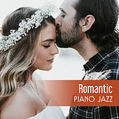 Romantic Piano Jazz – Sensual Music, Evening for Two, Deep Massage, Relaxation Sounds, Gentle Piano at Nigh, Erotic Dance by Relaxing Piano Music